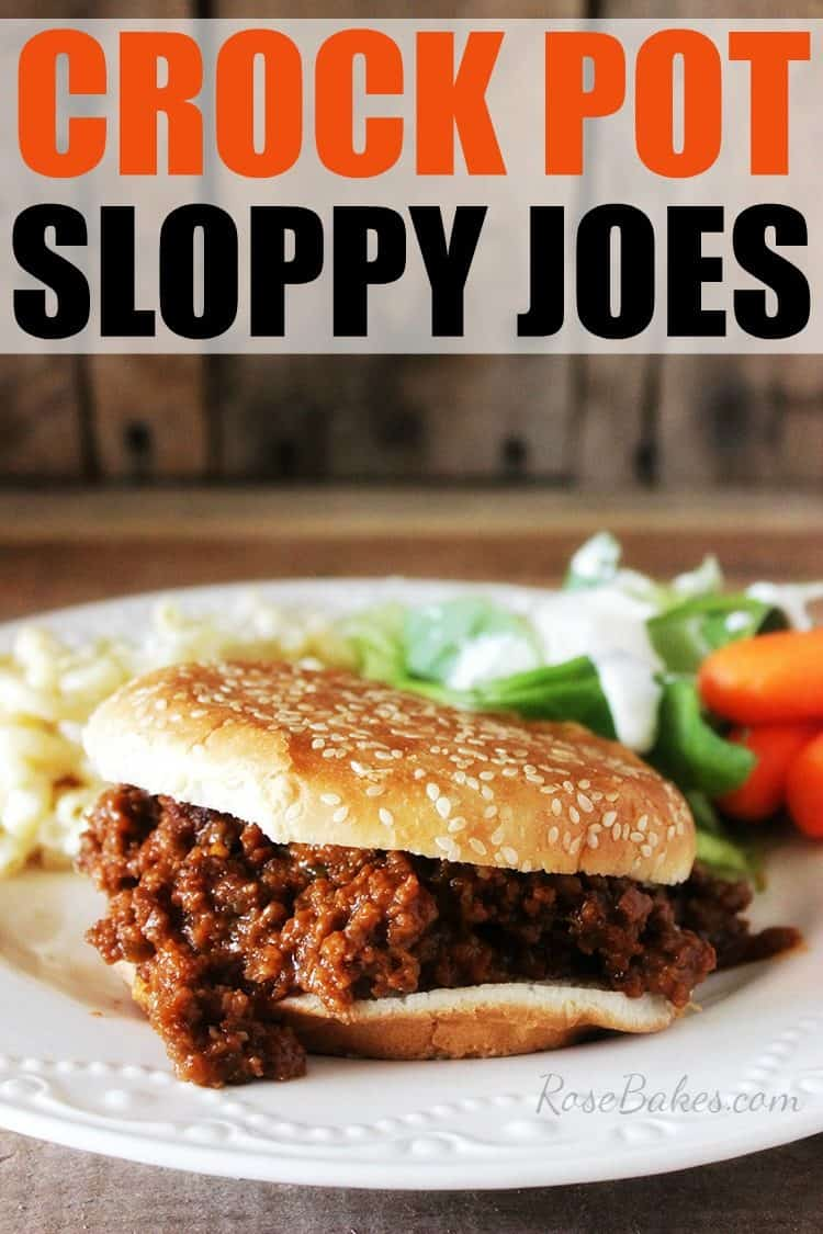 Crock Pot Sloppy Joes - Rose Bakes