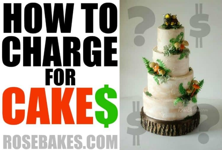 How to Charge for Cakes RoseBakes.com with a 4 tiered cake that is off-white with fondant ferns and mushrooms at the base of each tier.