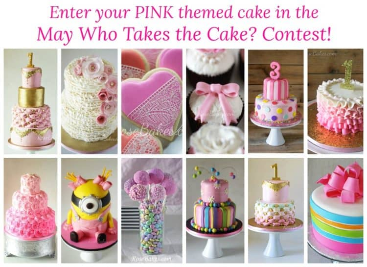 May Who Takes the Cake Contest Pink 1000