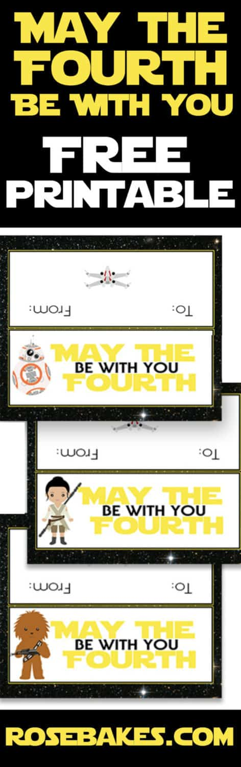 May the Fourth Be With You Free Printable Treat Bag Toppers