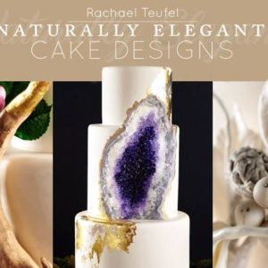 Naturally Elegant Cake Designs Craftsy Class ONLY $19.99!