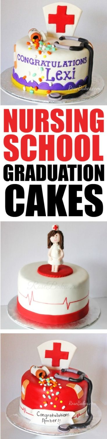 Nursing School Graduation Cakes by RoseBakes