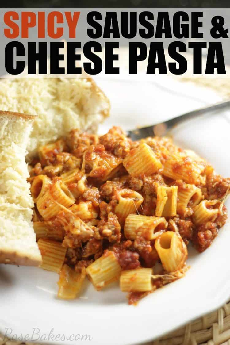 Spicy Sausage & Cheese Pasta Recipe