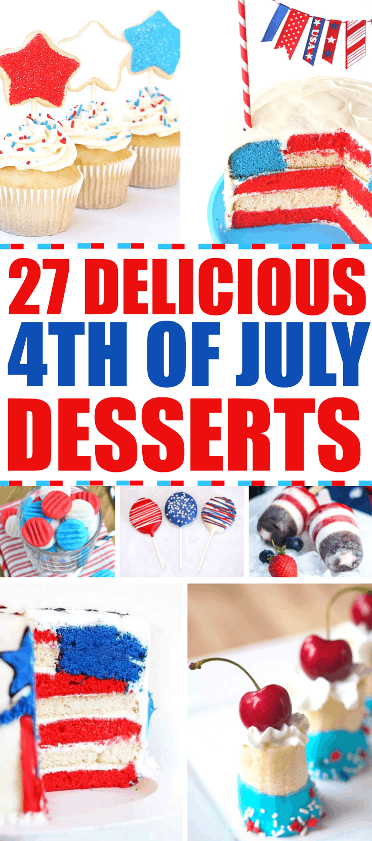 27 Delicious 4th of July Desserts at RoseBakes