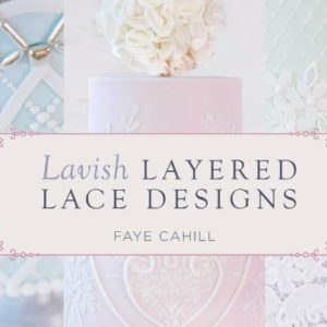 Lavish Layered Lace Designs by Faye Cahill