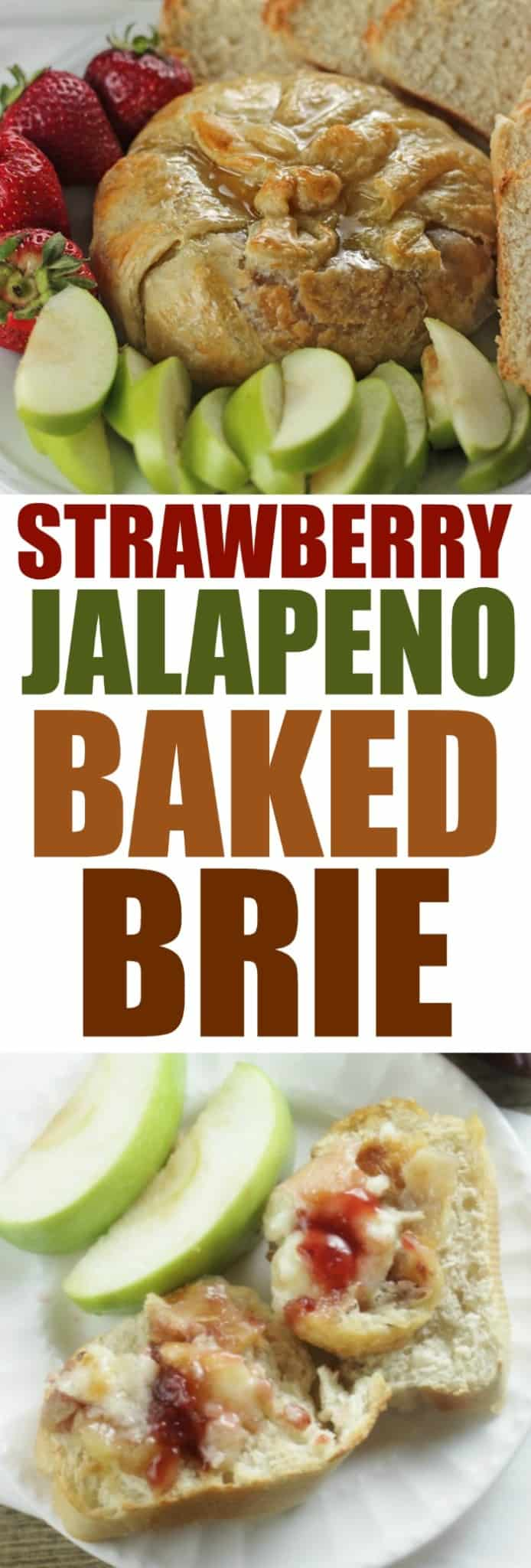 Strawberry Jalapeno Baked Brie Rose Bakes #SpreadtheHeat #CollectiveBias #ad