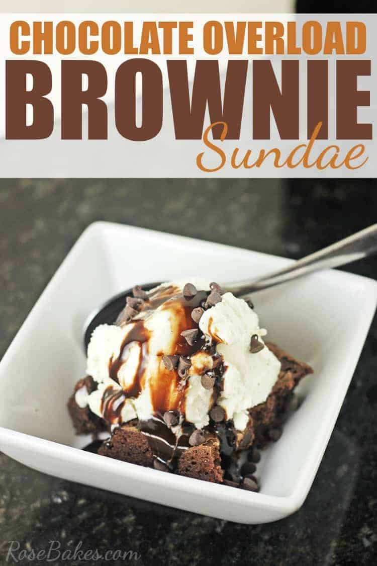 Chocolate Brownie Overload Sundae by Rose Bakes