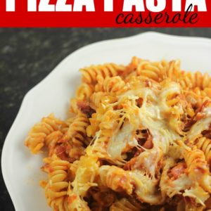 Easy Pizza Pasta Casserole Recipe