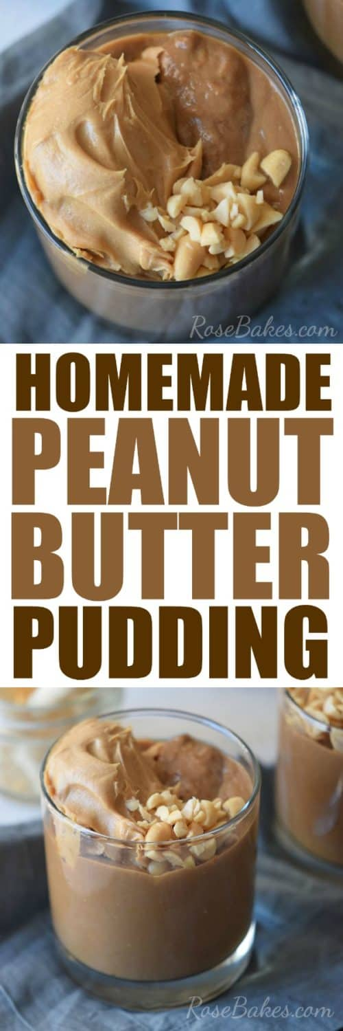Homemade Peanut Butter Pudding Recipe by RoseBakescom