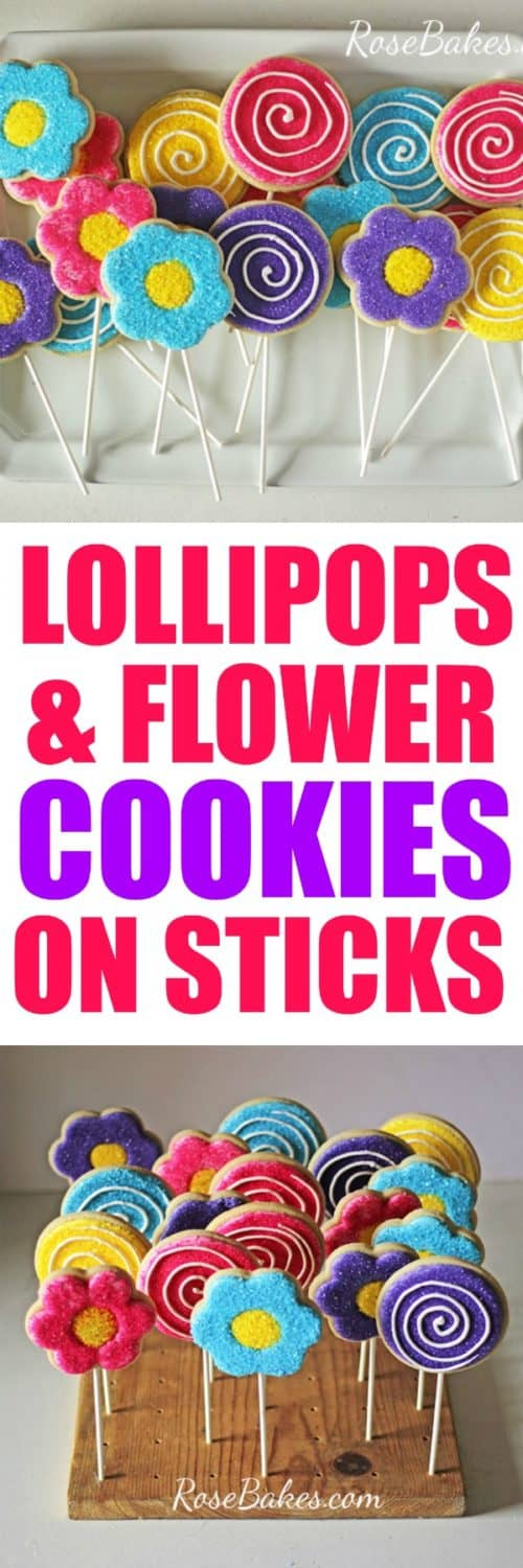 Lollipop & Flower Cookies on Sticks by Rose Bakes