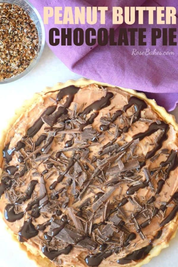 Peanut Butter Chocolate Pie by Rose Bakes