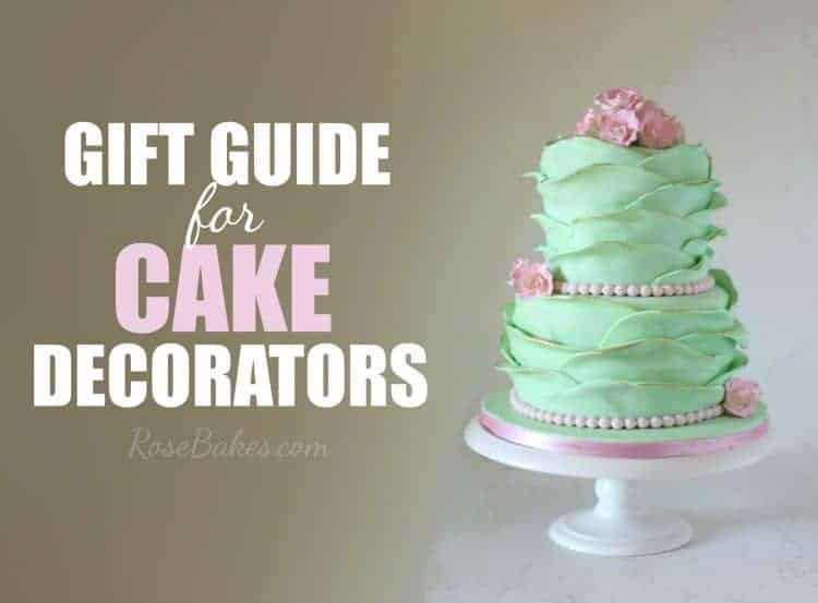 a gift guide for cake decorators 10 great ideas for the cake decorator in your - Cake Decorator