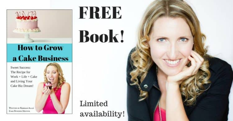 Free Book: How to Grow a Cake Business
