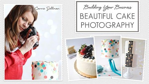 Beautiful Cake Photography Craftsy Class