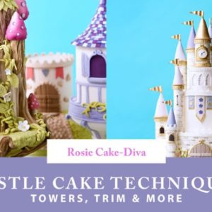 Castle Cake Techniques Craftsy Class