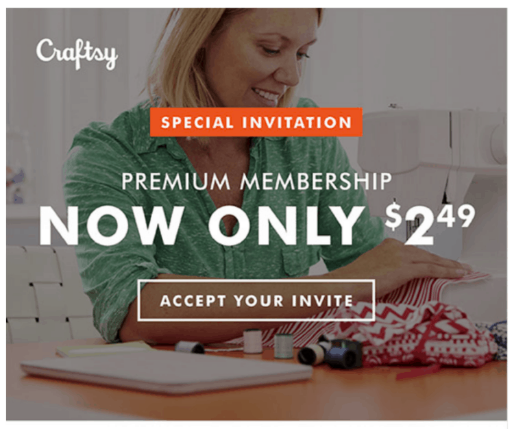 Photo of woman sewing with text that reads Craftsy Special Invitation Premimum Membership Now only $2.49. Accept your invite.