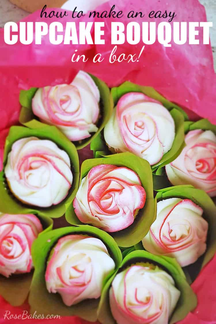 How To Make Easy Cupcake Bouquets In A Box Rose Bakes