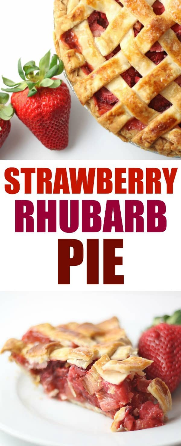 Strawberry Rhubarb Pie with Fresh Strawberries, Text, and a Slice of Strawberry Rhubarb Pie