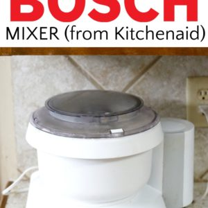 Why I switched to a Bosch Mixer (from Kitchenaid)