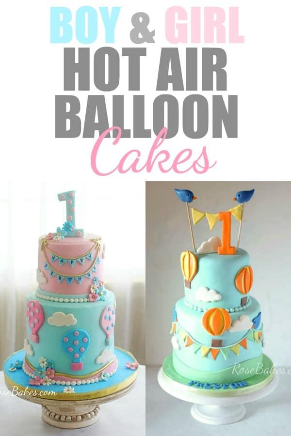boy and girl hot air balloon birthday cakes