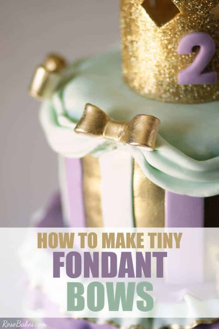 How to Make Tiny Fondant (or Gum Paste) Bows for Cakes