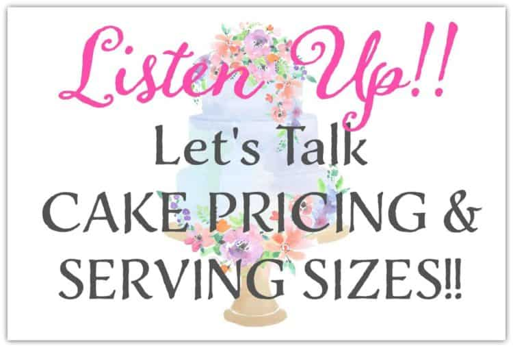 Listen Up Cake Pricing and Servings Sizes Graphic