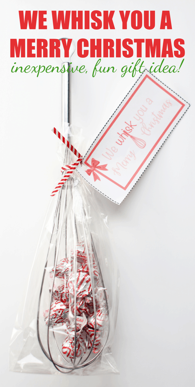 We Whisk You a Merry Christmas Whisk and Candy Gift Idea