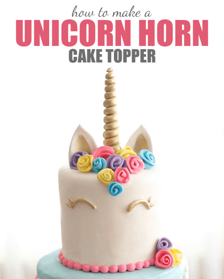 Unicorn Cake with Unicorn Horn Cake Topper and text for Pinterest