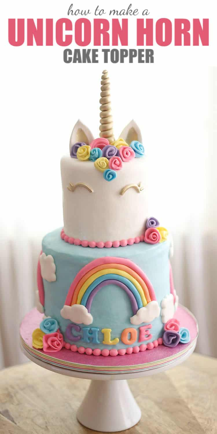 How to Make a Unicorn Horn Cake Topper for a Unicorn Cake with Rainbows and Flowers