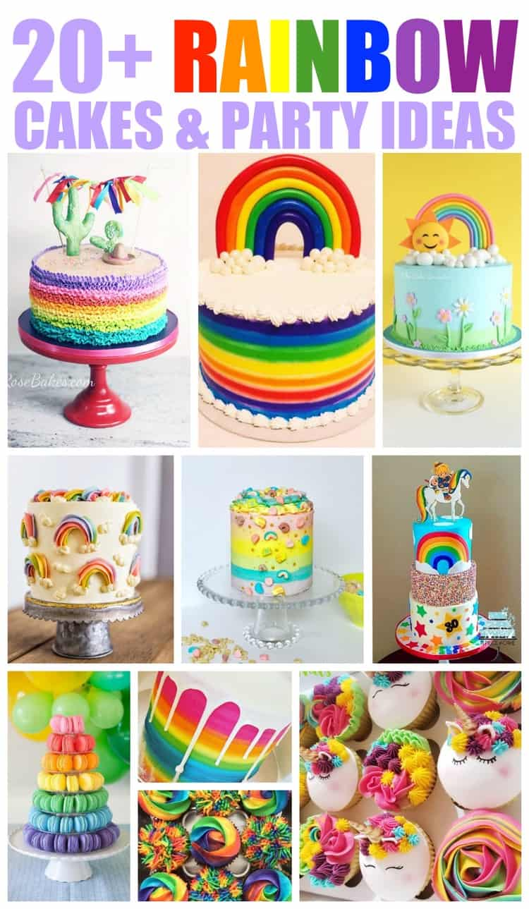 collage of 20+ rainbow cakes & party ideas