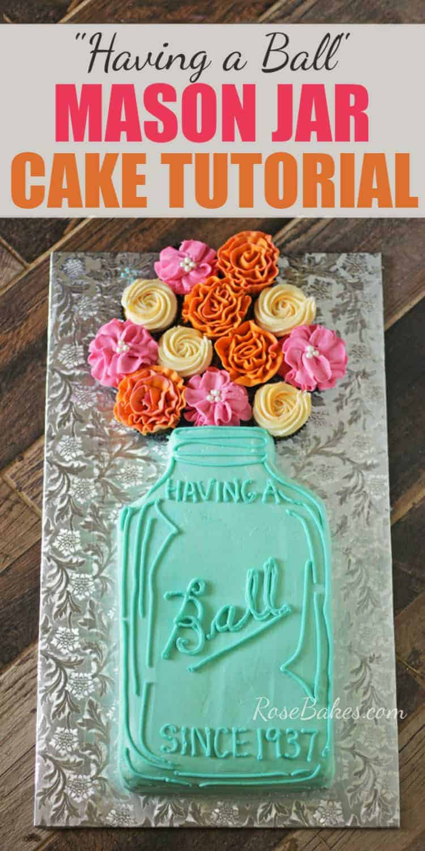 """Having a Ball"" Mason Jar Cake with Flowers"