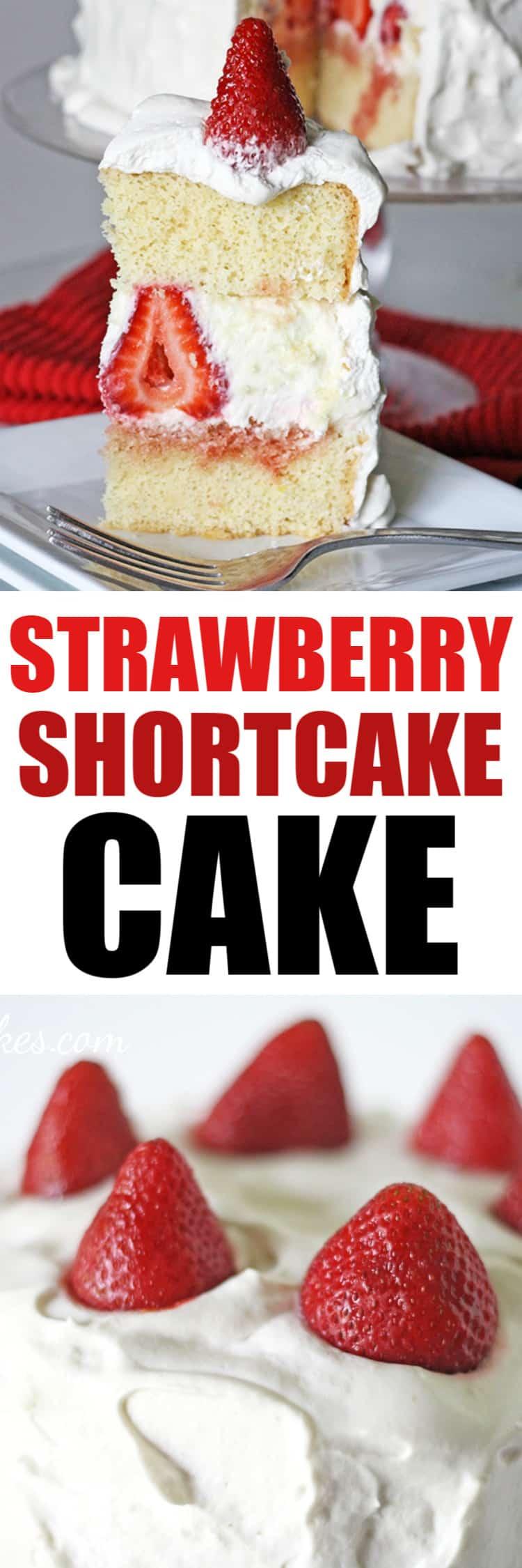 Strawberry Shortcake Cake Recipe with Fresh Strawberries