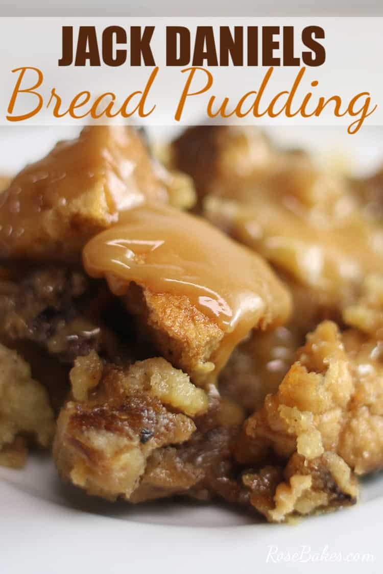 Jack Daniels Bread Pudding with caramel sauce