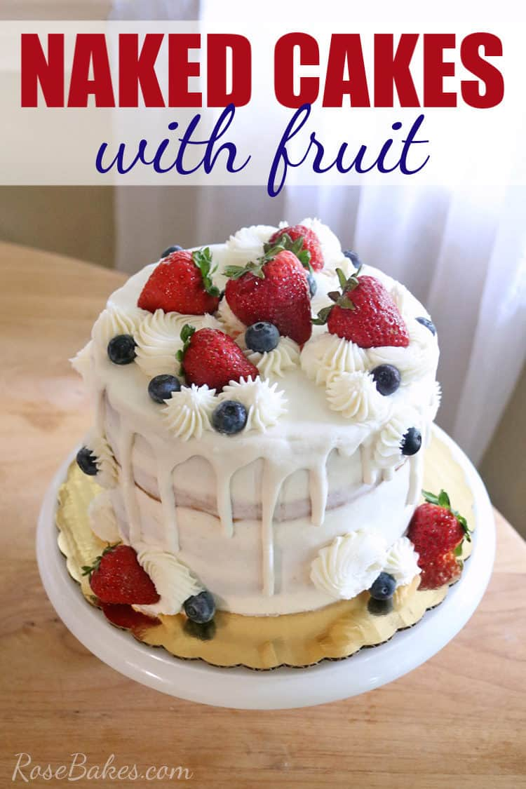 Naked Cake with Fruit on a cake stand with Pinterest overlay text
