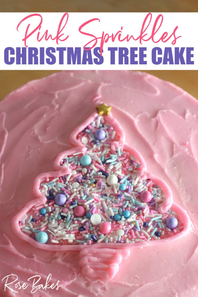 Pink Sprinkles Christmas Tree Cake close up with Pinterest text