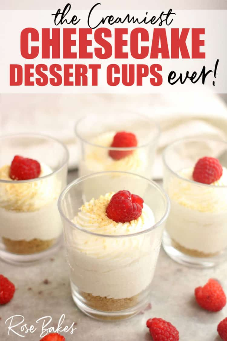 No-Bake Cheesecake Cups Recipe in cups with Raspberries on top and pinterest text