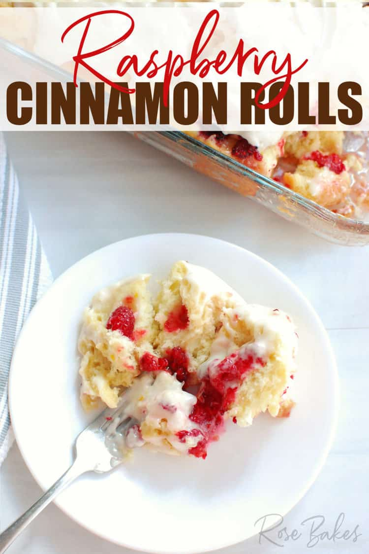 Raspberry Cinnamon Rolls Recipe - pan of rolls and roll on a white plate with text overlay