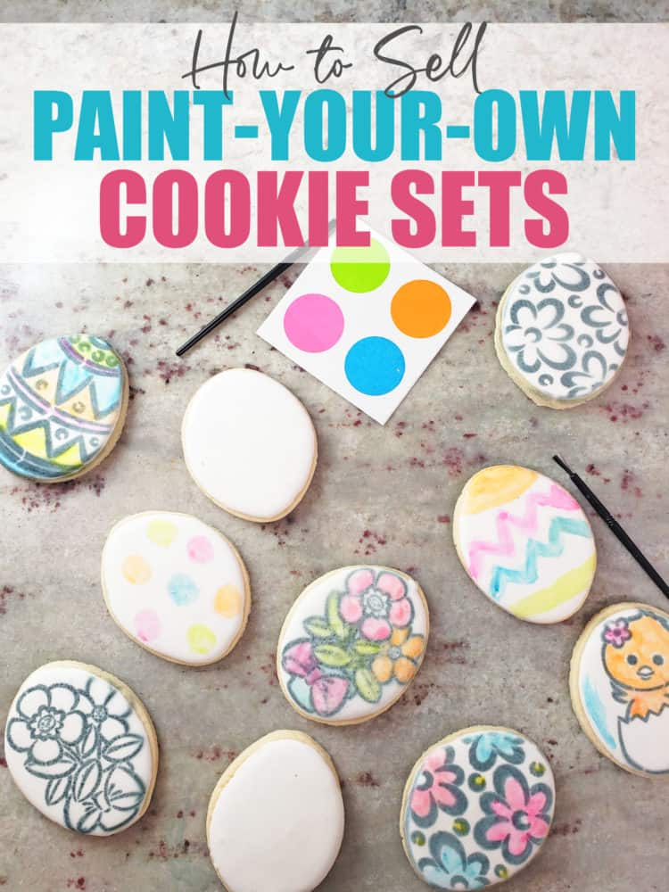 How to Sell Paint Your Own (PYO) Cookie Sets - No Cookie Decorating Required! Cookies spread on a counter with palettes and https://amzn.to/2GVjQWs
