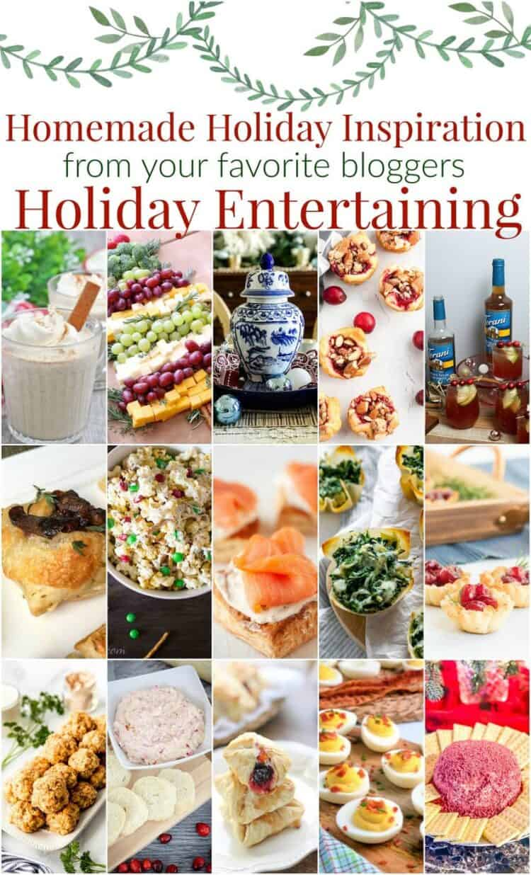 Collage of recipes included in the Homemade Holiday Inspiration for Holiday Entertaining